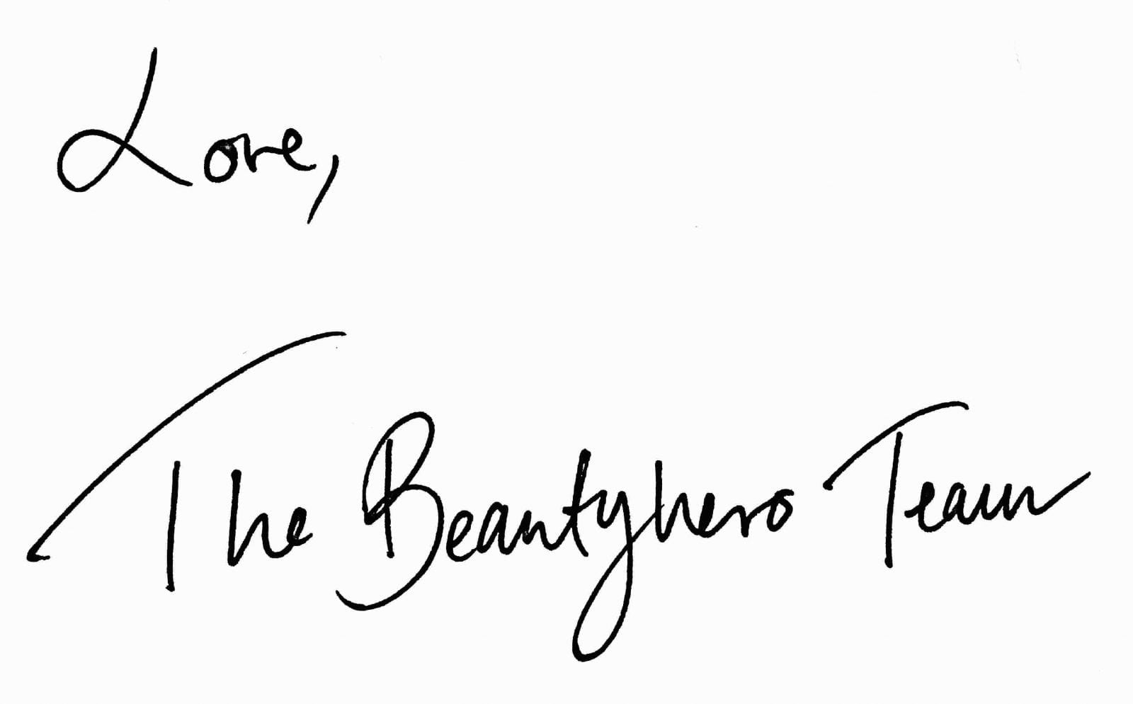 Love The Beautyhero Team Signature